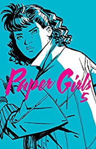 Paper Girls nº 05 par Brian K. Vaughan