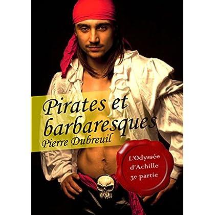Pirates et barbaresques (érotique gay) (L'Odyssée d'Achille)