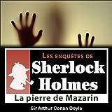 Best Sir Arthur Conan Doyle Livres Audio - La pierre de Mazarin Review