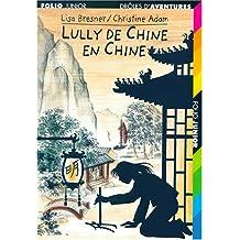Drôles d'aventures, 21:Lully de Chine en Chine