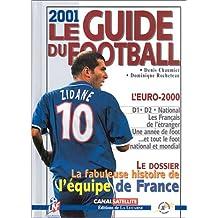 Le guide du football 2001