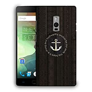 Snoogg Trust Worthy Anchor Designer Protective Back Case Cover For ONEPLUS TWO