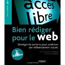 Bien rédiger pour le web : Stratégie de contenu pour améliorer son référencement naturel