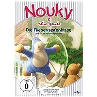 Nouky & seine Freunde - Die Riesenseifenblase und sechs weitere Episoden