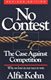 No Contest: Case Against Competition