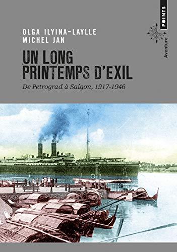 Un long printemps d'exil - De Petrograd à Saignon 1917-1946