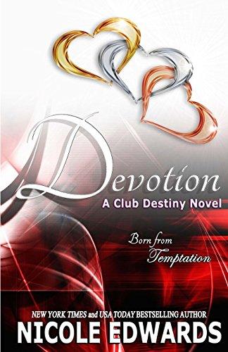 Devotion: A Club Destiny Novel: Volume 7