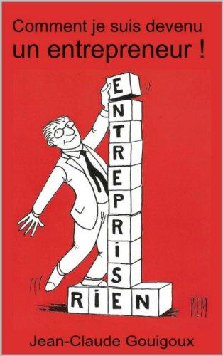 Lire en ligne Comment je suis devenu un entrepreneur pdf, epub ebook