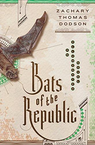 Bats Of The Republic por Zachary Thomas Dodson