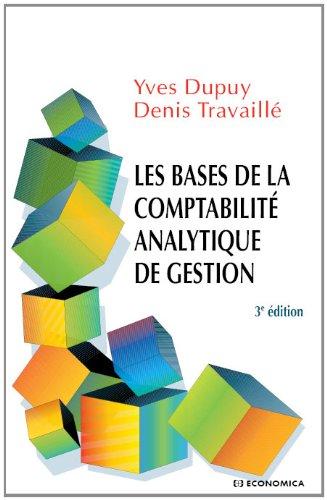 Bases de la comptabilité analytique de gestion (Les)