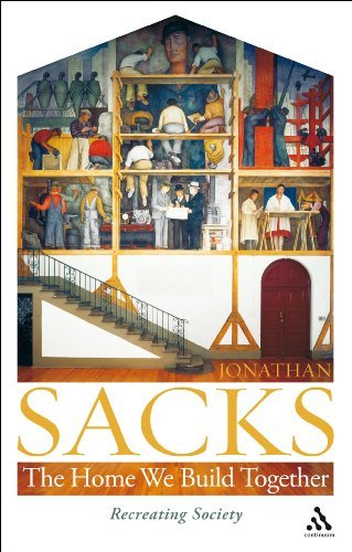 The Home We Build Together: Recreating Society by Jonathan Sacks (June 1, 2009) Paperback