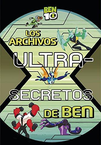 Los archivos ultra-secretos de Ben (BEN 10) por Varios autores