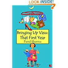 Bringing up Vasu that First Year