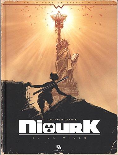 Niourk, Tome 2 : La ville