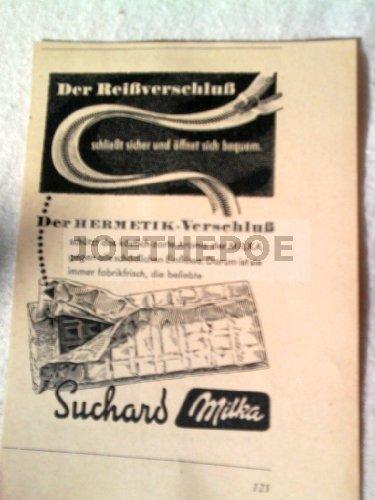 50er Jahre : Anzeige: SUCHARD MILKA / MOTIV: REISSVERSCHLUSS - Format: ca. 70 x 100 mm - alte Werbung /Originalwerbung/ Printwerbung /Anzeigenwerbung
