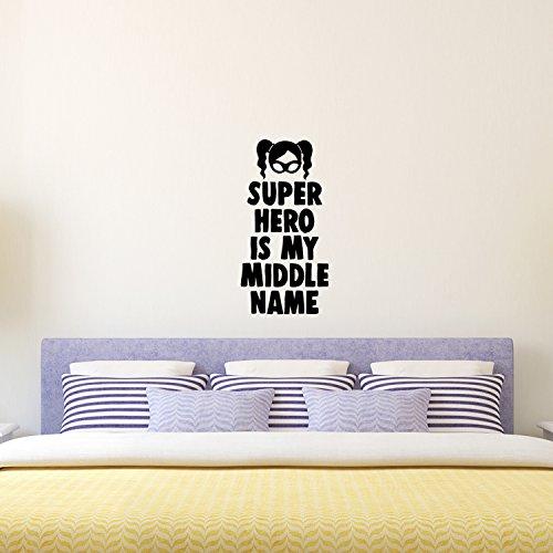 Super Peel (Super Hero is My Middle Name, Vinyl Art Wand Aufkleber-50,8x 25,4cm-Mädchen Schlafzimmer Superheld Vinyl Wall Decals-Süße Kinderzimmer Wandtattoo Aufkleber-Mädchen Party Vinyl Dekorationen)