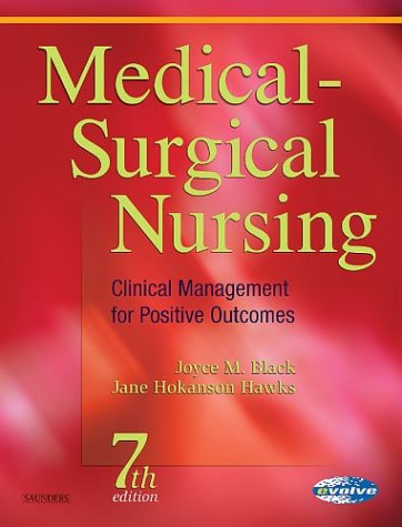 Medical-Surgical Nursing: Clinical Management for Positive Outcomes, Single Volume