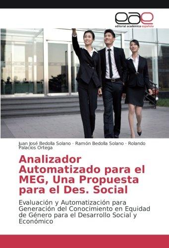 Analizador Automatizado para el MEG, Una Propuesta para el Des. Social: Evaluación y Automatización para Generación del Conocimiento en Equidad de Género para el Desarrollo Social y Económico