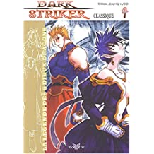 Dark Striker, tome 4