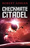 Checkmate Citadel (The Sam Austin Chronicles)