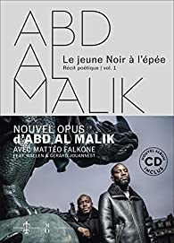 Abd al Malik : Le jeune noir à l'épée par Abd al Malik