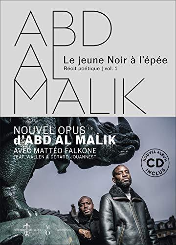 Abd al Malik : Le jeune noir à l'épée (1CD audio) par  Abd Al Malik