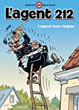 L'agent 212 - Tome 29 - L'agent tous risques (French Edition)