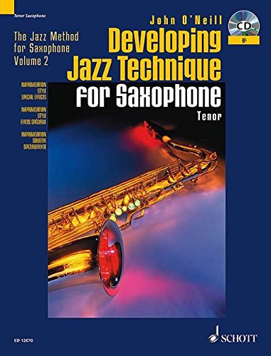 developing-jazz-technique-for-saxophone-b-flat-tenor-improvisation-style-special-effects