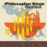 Songtexte von The Philosopher Kings - Castles
