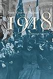 1918 : l'étrange victoire