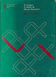 X syntax: A study of phrase structure (Linguistic inquiry monographs)