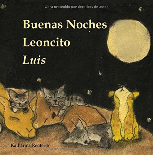 Buenas Noches Leoncito Luis