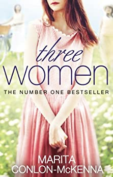 Three Women by [Conlon-McKenna, Marita]