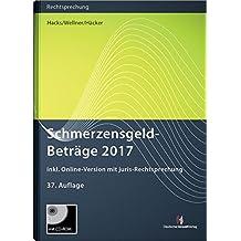 SchmerzensgeldBeträge 2017 (Buch mit CD-ROM plus Online-Zugang)