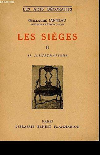 LES SIEGES : TOME II : DU STYLE LOUIS XV AU STYLE RESTAURATION L'ART ORIENTAL / COLLECTION