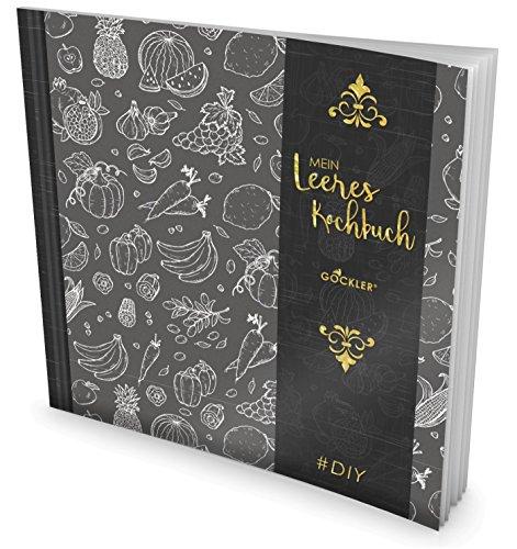 GOCKLER® Leeres Kochbuch: Ein Rezeptbuch zum Selbstgestalten / Selberschreiben • Für 100 Lieblingsrezepte, mit Register uvm. • DesignArt