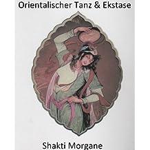 Orientalischer Tanz & Ekstase
