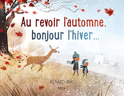 Au Revoir L'automne, Bonjour L'hiver...