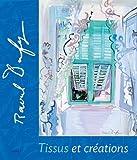 Raoul Dufy, tissus et créations