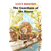 The Guardians of the House by L.M. Boston (1993-07-26)