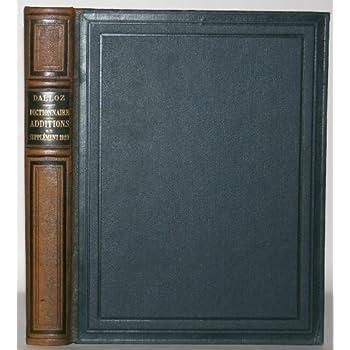 Dictionnaire Du Droit - Additions 1922 Et Supplément 1929