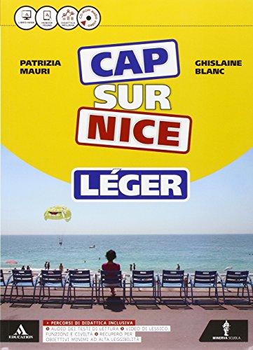 Cap sur nice léger. Méthode de français. Cap sur la culture. Per la Scuola media. Con CD-ROM. Con e-book. Con espansione online
