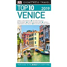 Top 10 Venice: 2019 (DK Eyewitness Travel Guide)