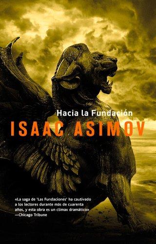 Hacia la fundación (Solaris ficción) por Issac Asimov