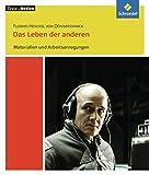 Texte.Medien: Florian Henckel von Donnersmarck: Das Leben der anderen: Materialien und Arbeitsanregungen
