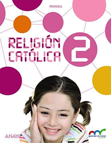 Aprender es Crecer en Conexión, religión católica, 2 Educación Primaria
