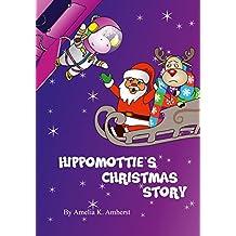 Hippomottie's Christmas Story: Including FREE videobook version! (Hippomottie Adventures 3)