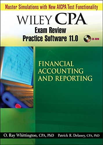 Wiley CPA Exam Review Practice Software 11.0. Financial Accounting and Reporting.
