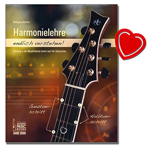 Preisvergleich Produktbild Harmonielehre endlich verstehen! Harmonielehre - mit einfachen Worten musiktheoretische Grundbegriffe - Akkorde, Tonarten, Diatonische System