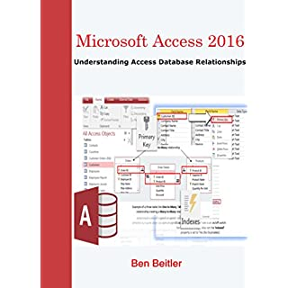 Microsoft Access 2016: Understanding Access Database Relationships